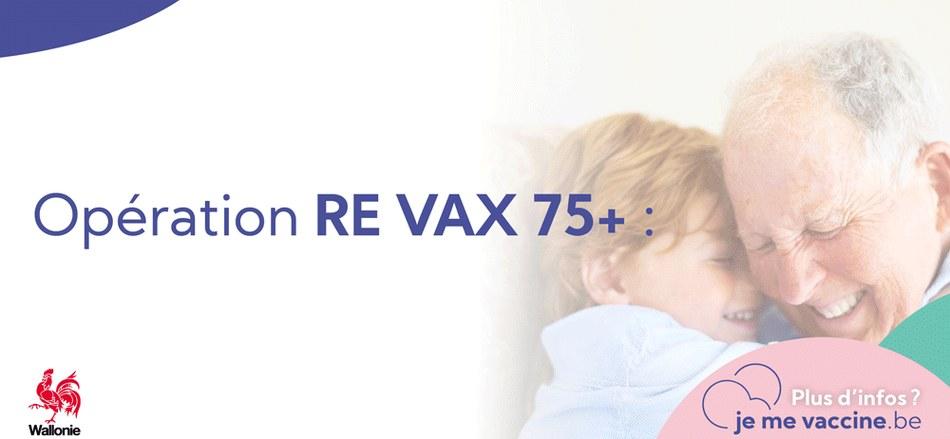 """Covid-19 - Opération """"Re Vax 75+"""" - les 75 ans et plus encouragés à se faire vacciner"""